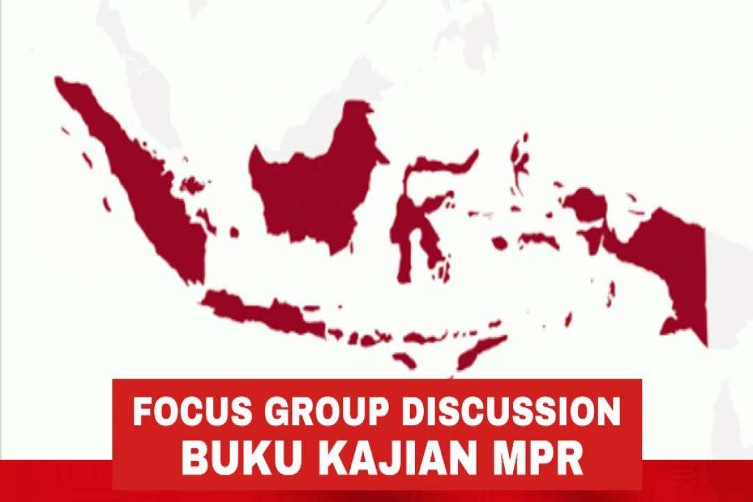 Focus Group Discussion Buku Kajian MPR